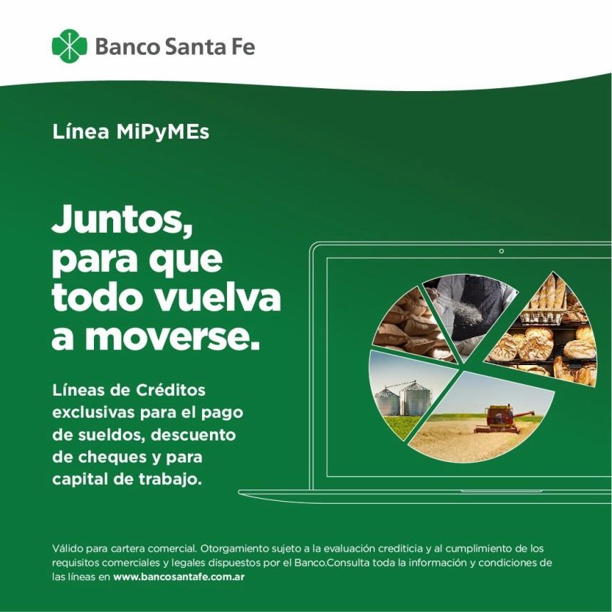 Las MIPyMEs Santafesinas ya pueden acceder a las líneas de créditos del Banco Santa Fe con tasa fija del 24 por ciento