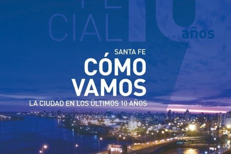 """El informe """"Santa Fe Cómo Vamos: La ciudad en los últimos 10 años"""" ya está online"""